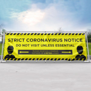 strict coronavirus notice outdoor banner